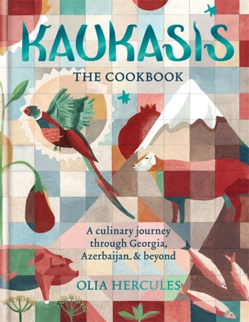 Kaukasis the cookbook | Hercules, Olia | 9781784721640