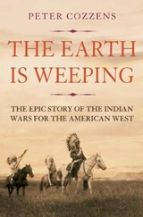 Earth is Weeping | Peter Cozzens | 9781786491497