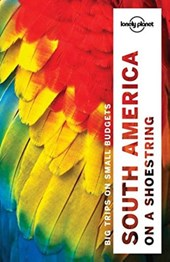 Lonely planet: south america on a shoestring (13th ed)