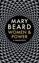 Women and power: a manifesto | Beard, Mary | 9781788160605