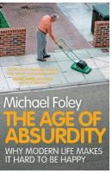 Age of absurdity | Michael Foley |