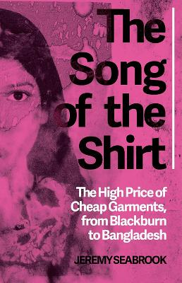 The Song of the Shirt | Jeremy Seabrook | 9781849045223