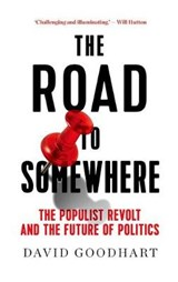 The Road to Somewhere | David Goodhart | 9781849047999