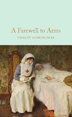 Collector's library Farewell to arms | Ernest Hemingway | 9781909621411