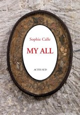 Sophie calle: my all postcard set | Sophie Calle | 9782330053697