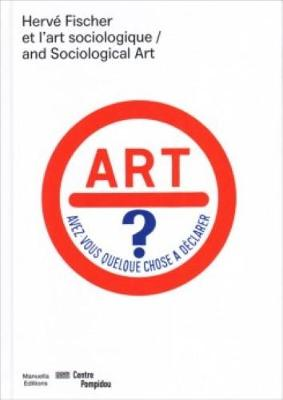 Herve Fischer et l'art sociologique / and sociological art | ALGEMEEN | 9782917217863