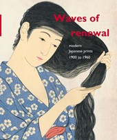 Waves of renewal: modern Japanese prints, 1900-1960