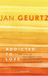 Addicted to Love | Jan Geurtz | 9789026337406