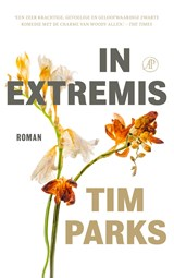 In extremis | Tim Parks | 9789029514279