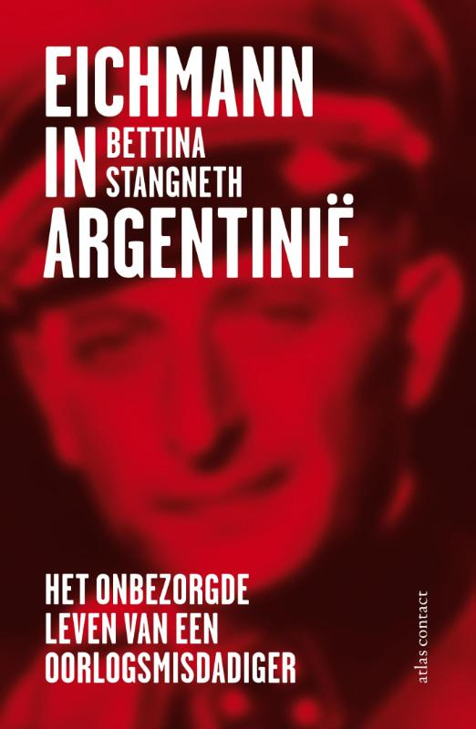 Eichmann in Argentinie | Bettina Stangneth |