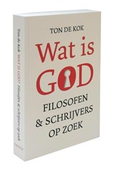Wat is GOD | Ton de Kok | 9789068686333