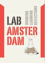 Lab Amsterdam - What can we learn from urban fieldlabs? | Majoor, Stan& Morel, Marie | 9789068687330