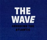The wave, crossing the Atlantic | Dolph Kessler | 9789082187380