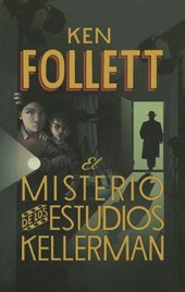 El Misterio de los Hermanos Kellerman = The Mystery of the Kellerman's Studio