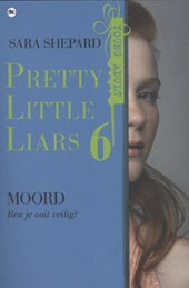 Pretty little liars Pretty Little Liars 6 - Moord