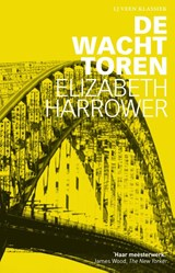 De wachttoren | Elizabeth Harrower | 9789020414561