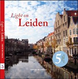 Light on Leiden; 5 unique city walks | Diana van den Driessche | 9789082073942
