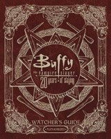 Buffy The Vampire Slayer 20 Years of Slaying | Christopher Golden | 9781471169168