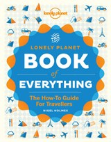 Lonely planet: book of everything (1st ed) | Nigel Holmes | 9781742209630