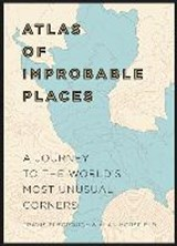 Atlas of improbable places | Travis Elborough | 9781781315323