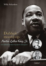 Dubbele moord op Martin Luther King, Jr. | Willy Schaeken | 9789044133523