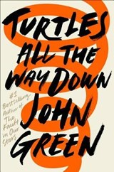 Turtles all the way down | John Green | 9780525555360