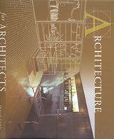 Architecture for architects | Michael J. Crosbie | 9781920744915