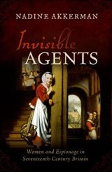 Invisible Agents | Nadine Akkerman | 9780198823018