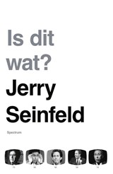 Is dit wat? | Jerry Seinfeld |