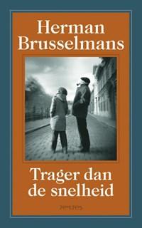 Trager dan de snelheid | Herman Brusselmans |