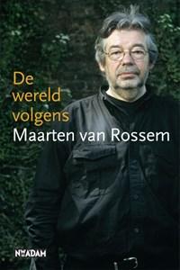 De wereld volgens Maarten van Rossem | Maarten van Rossem |