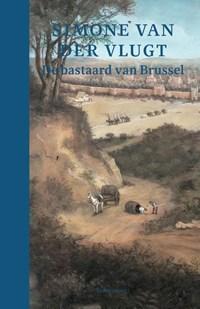 De bastaard van Brussel | Simone van der Vlugt |