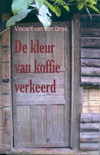 De kleur van koffie verkeerd | V. van den Dries |