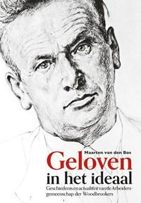 Geloven in het ideaal | Maarten van den Bos |