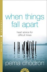 When Things Fall Apart | Pema Chodron | 9780007183517