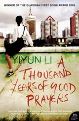 Thousand Years of Good Prayers | Yiyun Li |