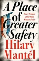 Place of greater safety | Hilary Mantel |
