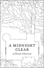 Midnight Clear | William Wharton |