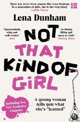 Not that kind of girl | Lena Dunham | 9780007515547