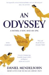 Odyssey: a father, a son and an epic | Daniel Mendelsohn | 9780007545131