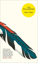 Wallcreeper | Nell Zink |
