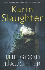 Good daughter | Karin Slaughter | 9780008150778