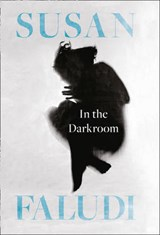 In the Darkroom | Susan Faludi | 9780008193492