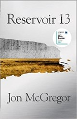 Reservoir 13 | Jon McGregor | 9780008204860