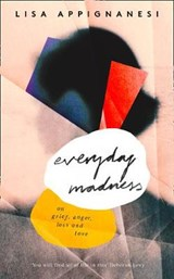Everyday Madness | Lisa Appignanesi | 9780008300302