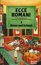Ecce Romani Book 3 Home and School