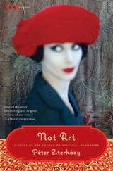 Not Art | Peter Esterhazy |