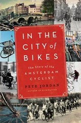 In the city of bikes | Pete Jordan |