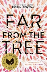 Far from the Tree | Robin Benway | 9780062330628