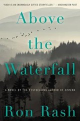 Above the Waterfall | Ron Rash | 9780062349323